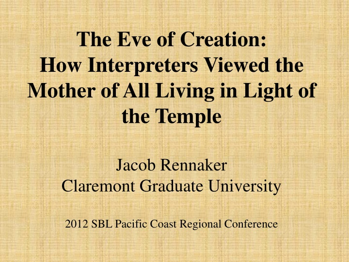 the eve of creation how interpreters viewed