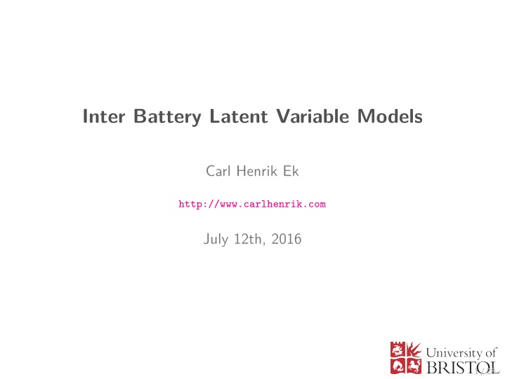 inter battery latent variable models